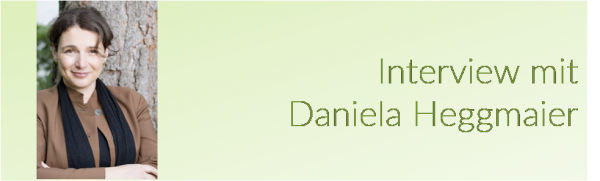 Interview mit Daniela Heggmaier